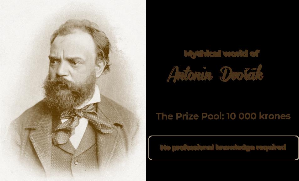 Mythical World of Antonín Dvořák