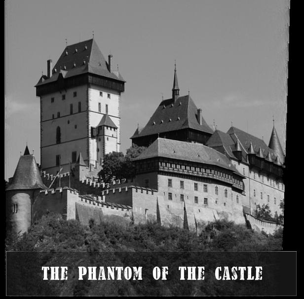 The Phantom Of The Castle